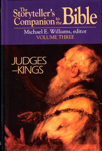 The Storyteller's Companion to the Bible Volume Three: Judges-Kings