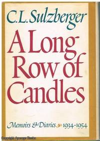 image of A Long Row of Candles: Memoirs & Diaries 1934-1954