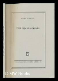 Über den Humanismus by  Martin (1889-1976) Heidegger - Ninth Edition - 1991 - from MW Books Ltd. (SKU: 234201)