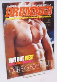 Drummer: America\'s mag for the macho male: #50; Way Out West super cowboy supplement