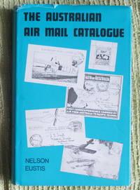 The Australian Air Mail Catalogue