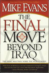 The Final Move Beyond Iraq - The Final Solution While the World Sleeps