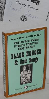 What's the use of walking if there's a freight train going your way?  Black hoboes & their songs