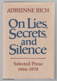 On Lies, Secrets, And Silence:   Selected Prose 1966 - 1978