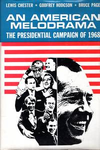 image of An American Melodrama : The Presidential Campaign of 1968