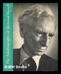The autobiography of Bertrand Russell : 1872 1914