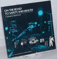 image of On the Road to Safety and Health: A Manual for Road Crews