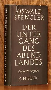 image of DER UNTERGANG DES ABENDLANDES - UMRISSE EINER MORPHOLOGIE DER WELTGESCHICTE [GEKURZTE AUSGABE]