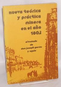 image of La nueva teorica y practica minera [cover title includes en el año 1802]