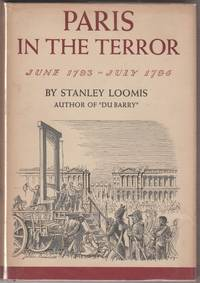 Paris in the Terror June 1793 - July 1794