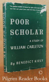 image of Poor Scholar: A Study of the Works and Days of William Carleton  (1794-1869).