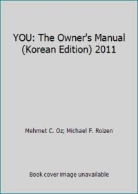 image of YOU: The Owner's Manual (Korean Edition) 2011