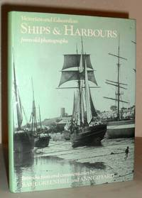 Victorian and Edwardian Ships and Harbours from Old Photographs