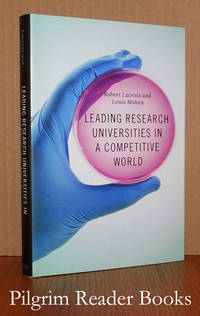 Leading Research Universities in a Competitive World.