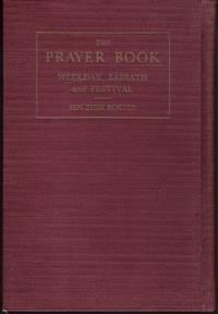 The Prayer Book: Weekday, Sabbath and Festival