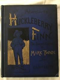 Adventures of Huckleberry Finn by Twain, Mark (Samuel L. Clemens) - 1885