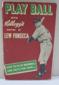 Play Ball with Kellogg's; How to Play Baseball and Facts for Fans