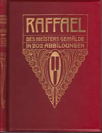 image of RAFFAEL - DES MEISTERS GEMALDE IN 202 ABBILDUNGEN