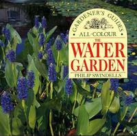 Planning and Planting Water Gardens (Planning and Planting Series)
