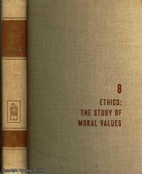 Ethics: The Study of Moral Values The Great Ideas Program  No.8