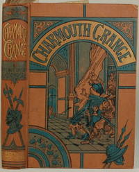 CHARMOUTH GRANGE. A Tale of the Seventeenth Century