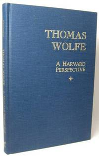 image of THOMAS WOLFE: A HARVARD PERSPECTIVE