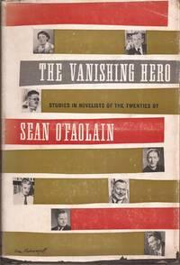 image of The Vanishing Hero: Studies in Novelists of the Twenties