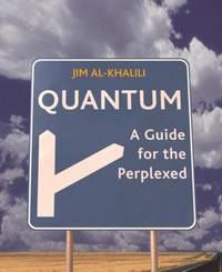 Quantum : A Guide for the Perplexed