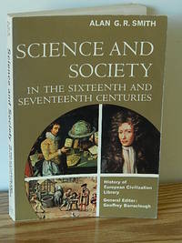 image of Science and Society in the Sixteenth and Seventeenth Centuries