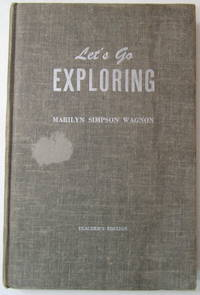 Let's Go Exploring: Teacher's Edition