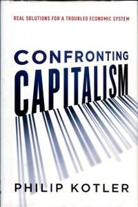 image of Confronting Capitalism: Real Solutions For A Troubled Economic System