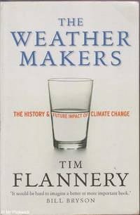 image of The weather makers: The history & future impact of climate change