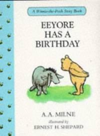 Eeyore Has a Birthday (Winnie-the-Pooh)