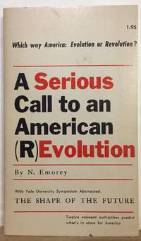 A Serious Call to an American (R)Evolution
