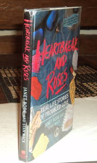 image of HEARTBREAK AND ROSES: Real Life Stories of Troubled Love
