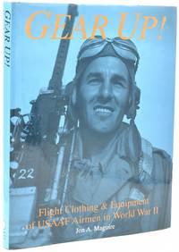 GEAR UP! Flight Clothing of the USAAF Airmen of World War II