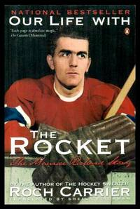 image of OUR LIFE WITH THE ROCKET - The Maurice Richard Story