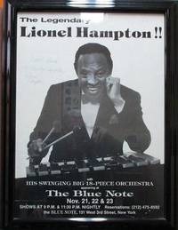 SIGNED POSTER:  THE LEGENDARY LIONEL HAMPTON!!  WITH HIS SWINGING BIG 18-PIECE ORCHESTRA:; Appearing at The Blue Note, Nov. 21, 22 & 23 ... 131 West 3rd Street, New York