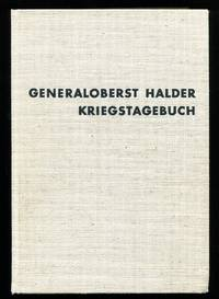 Generaloberst Halder. Kriegstagebuch. Band 1: Vom Polenfeldzug Bis Zum Ende Der Westoffensive (14. 8. 1939 - 30. 6. 1940)