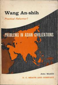 image of Wang An-Shih: Practical Reformer? (Problems in Asian Civilizations)