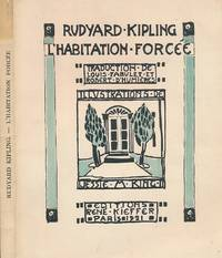 L'Habitation Forcée [A Forced Habitation] by  Jessie M [illus]  Rudyard; King - Paperback - Limited First Edition [115/550] - 1921 - from Barter Books Ltd and Biblio.com