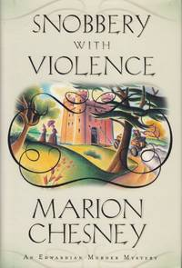 Snobbery with Violence: A Mystery