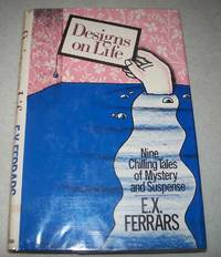 Designs on Life by E.X. Ferrars - First American Edition - 1980 - from Easy Chair Books (SKU: 164430)