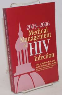 Medical Management of HIV Infection 2005-2006 edition