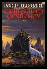 EIGHT SKILLED GENTLEMEN -  A Master Li Novel