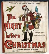 The Night Before Christmas by Moore, Clement Clarke - 1908