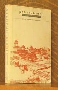 FATEHPUR - SIKRI - A SOURCE BOOK