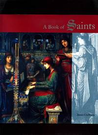 A Book of Saints by  James Cochrane - First Edition - 2001 - from Roger Lucas Booksellers and Biblio.com