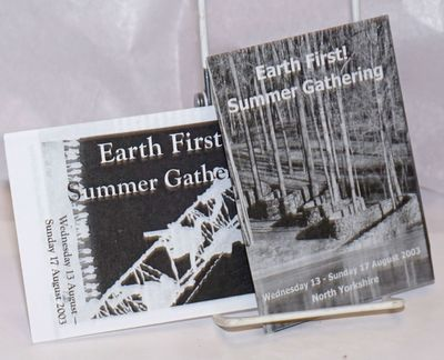 Leeds: Earth First!, 2003. Two small brochures, 8 panels each, announcing the event and its activiti...