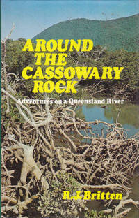 A Round the Cassowary: Adventures on a Queensland River